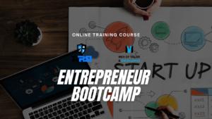 The Entrepreneur Bootcamp